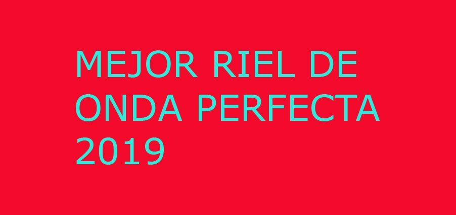 MEJOR RIEL ONDA PERFECTA 2019
