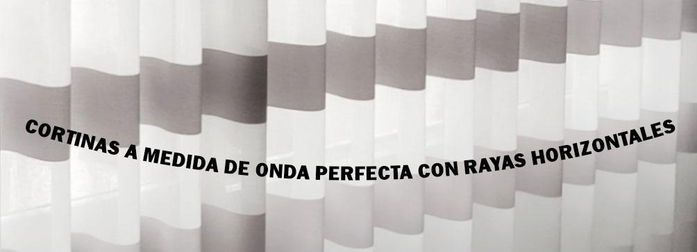 CORTINA ONDA PERFECTA RAYA HORIZONTALES