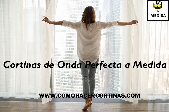 COMPRAR CORTINAS DE ONDA PERFECTA A MEDIDA
